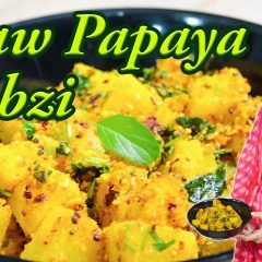 Raw Papaya Sabzi Recipe