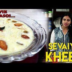 Sevaiyan Kheer